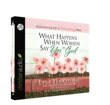 ChristianAudio Free Audio Book: What Happens When Women Say Yes to God