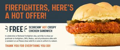 Free Scorcin' Hot Crispy Chicken sandwich (Firefighters, EMTs, Medics and all professions alike)