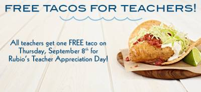 Sign up: Free Taco for Teachers & Staff at Rubio's on September 8th